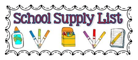 School Supply list with picture of glue, markers, crayons , paper and pencil